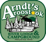 Presque Isle Maine RV Parks - Arndts Aroostook River Lodge RV Park and Campground in Presque Isle Maine 04769